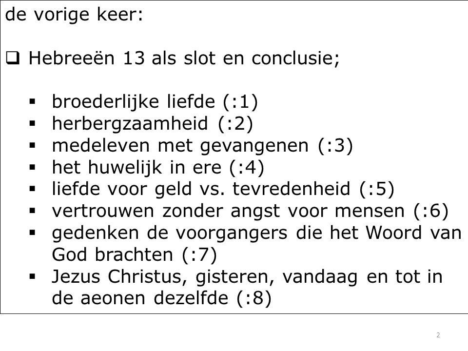 23 Hebreeën 13 17...