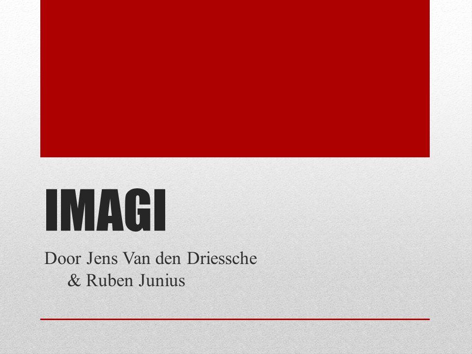IMAGI Door Jens Van den Driessche & Ruben Junius