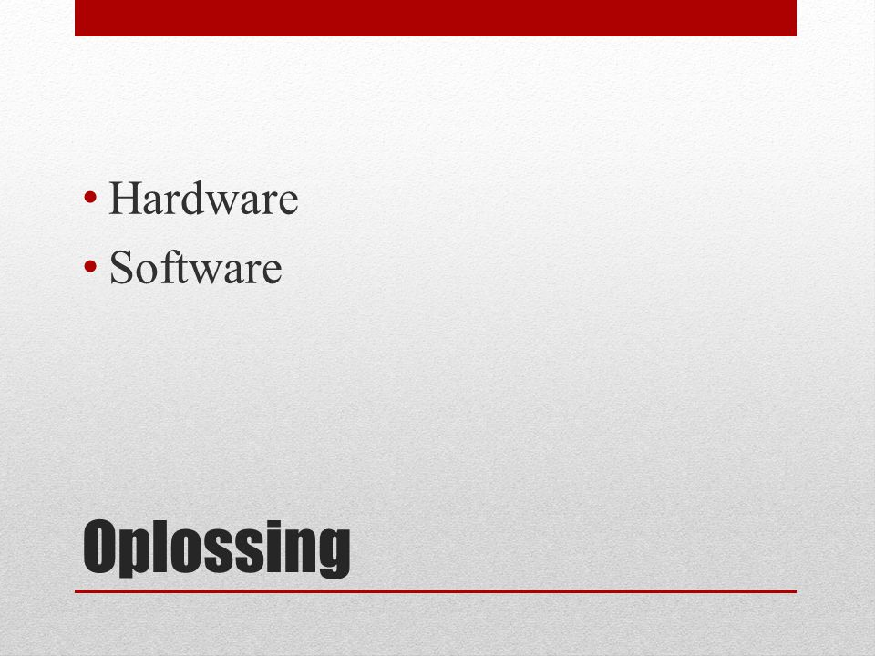 Oplossing Hardware Software