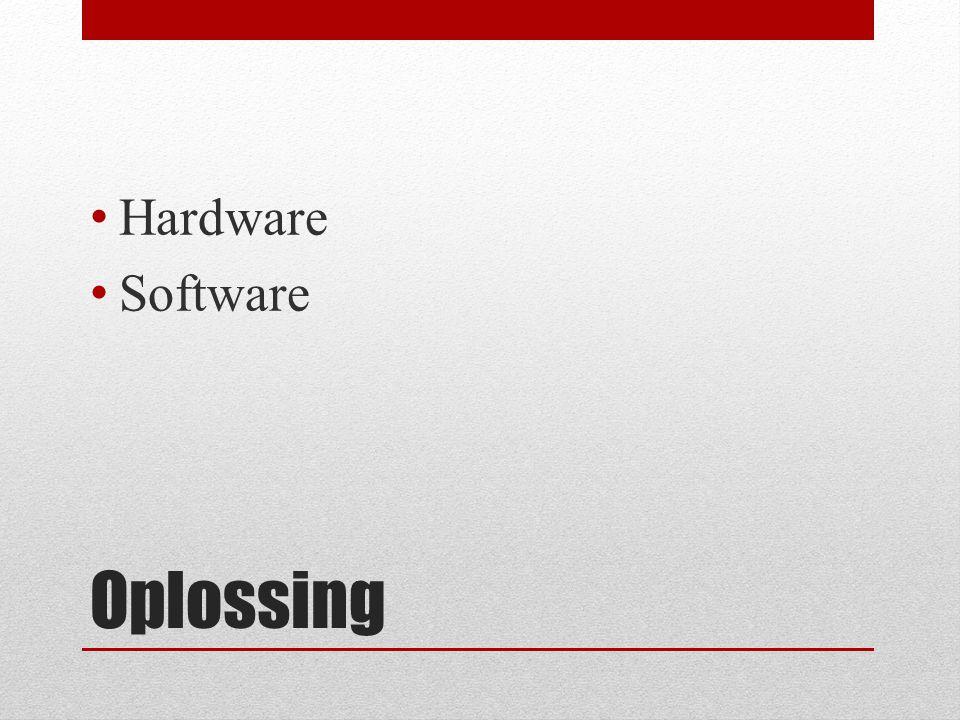 Oplossing Hardware Software