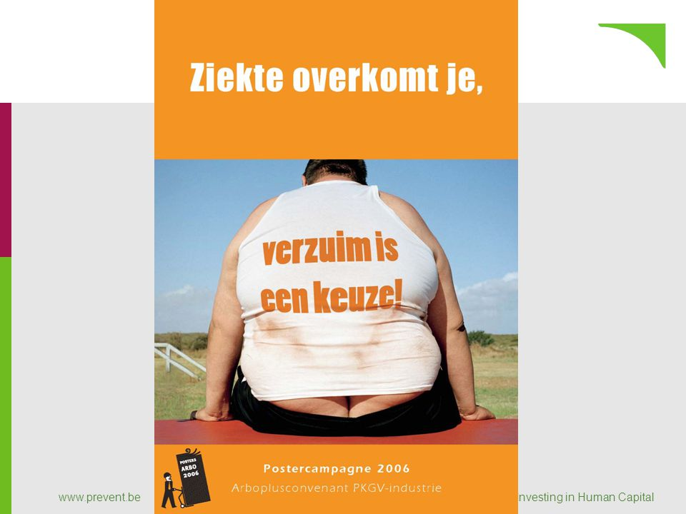 Preventief beleidsaspect – (Primaire preventie) www.prevent.be 2. 1.