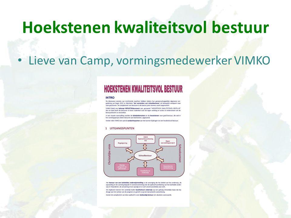 Hoekstenen kwaliteitsvol bestuur Lieve van Camp, vormingsmedewerker VIMKO