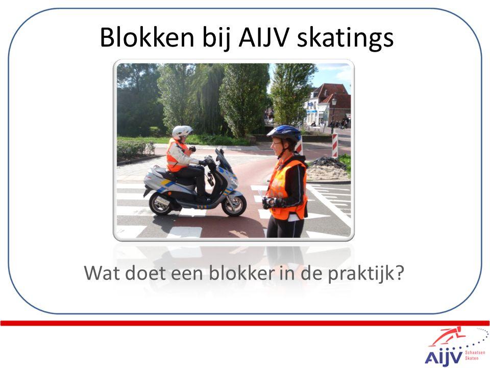 Blokken bij AIJV skatings Wat doet een blokker in de praktijk