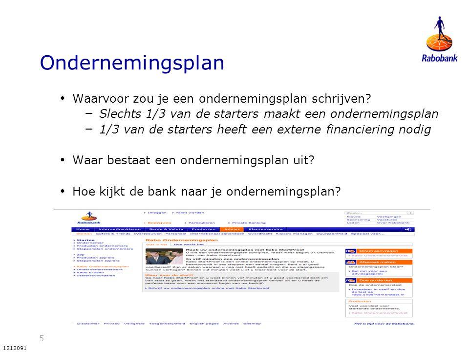 5 1212091 Ondernemingsplan Waarvoor zou je een ondernemingsplan schrijven? – Slechts 1/3 van de starters maakt een ondernemingsplan – 1/3 van de start