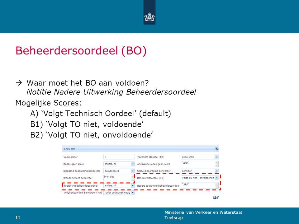 Ministerie van Verkeer en Waterstaat Toetsrap11 Beheerdersoordeel (BO)  Waar moet het BO aan voldoen.