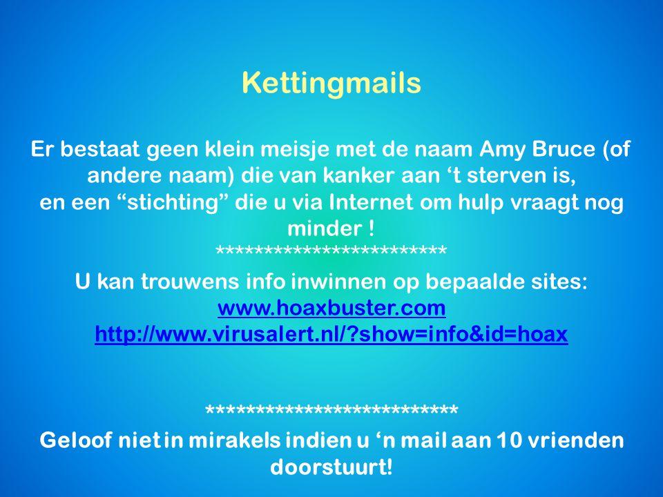 … En de e-mails die uw hulp vragen om een kind van kanker te redden?.