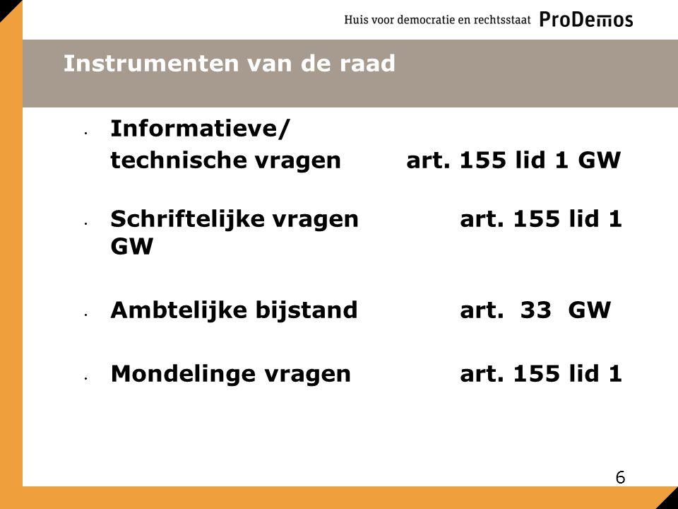 Instrumenten van de raad Informatieve/ technische vragenart.