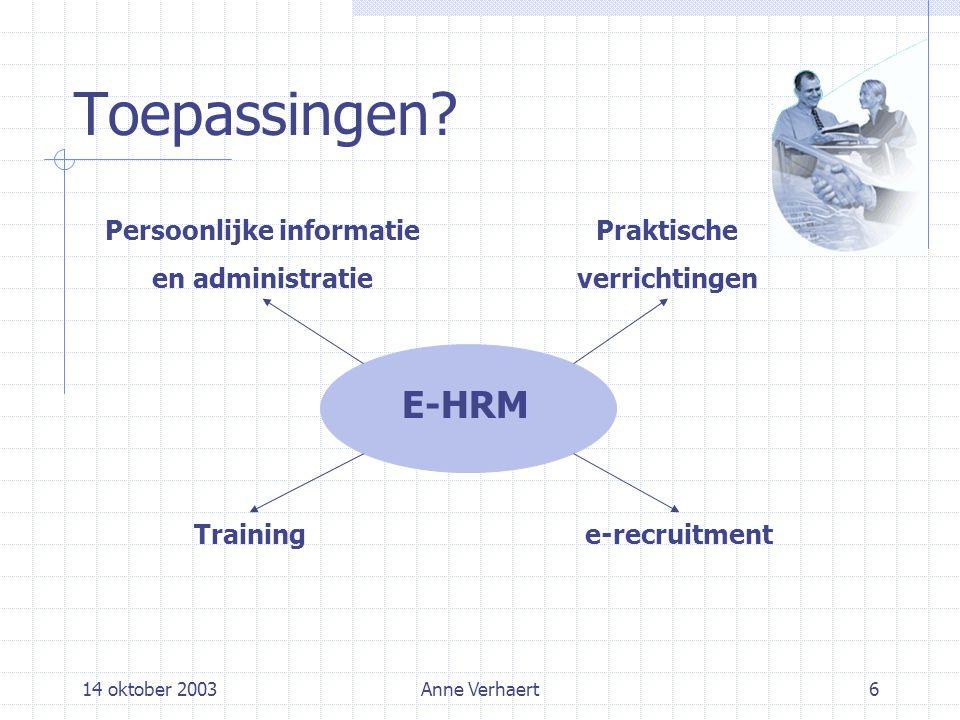 14 oktober 2003Anne Verhaert6 Toepassingen.