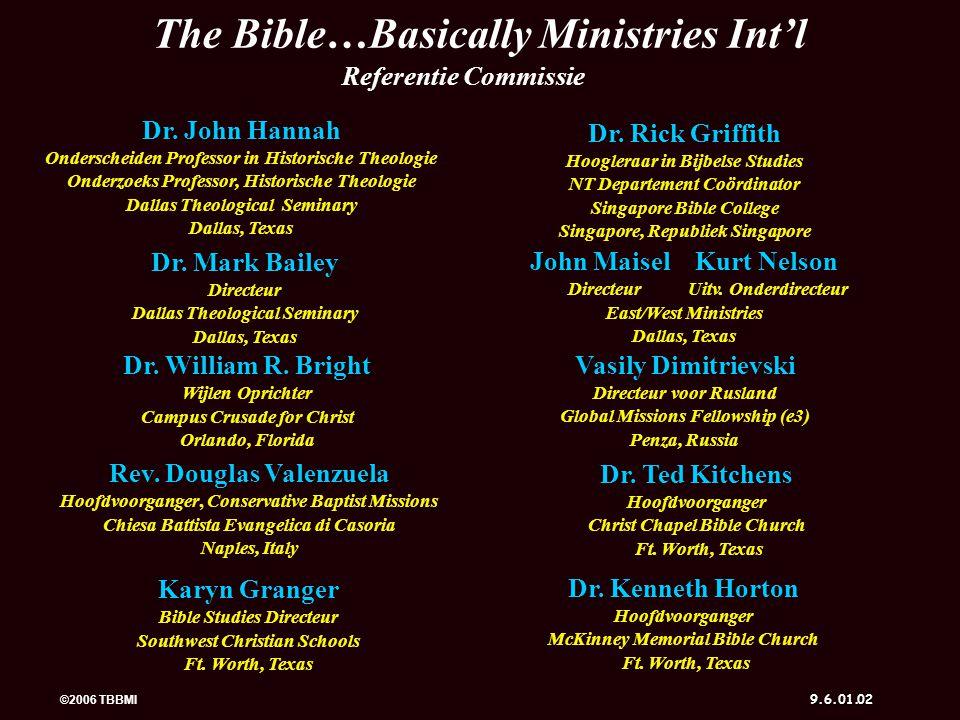 ©2006 TBBMI 9.6.01. 7 7 Uw Bijbeldossier Aanmaken S 4 3 S J 42 1 Werkboek pg. 8-14