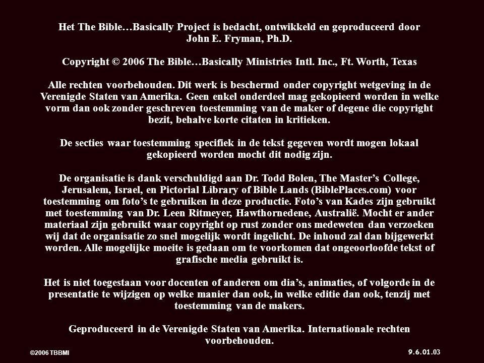 ©2006 TBBMI 9.6.01.5 Belangrijke Woorden: 7 7 44 6 Werkboek pg.