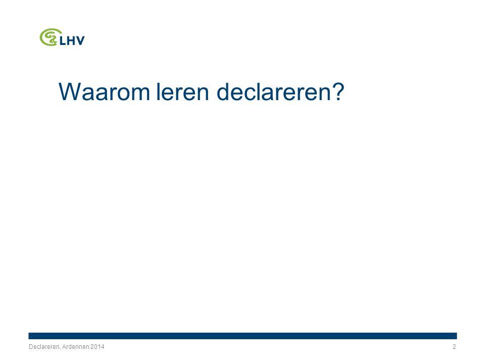 Waarom leren declareren Declareren, Ardennen 20142