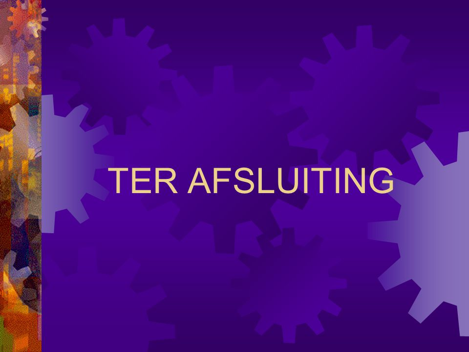 TER AFSLUITING