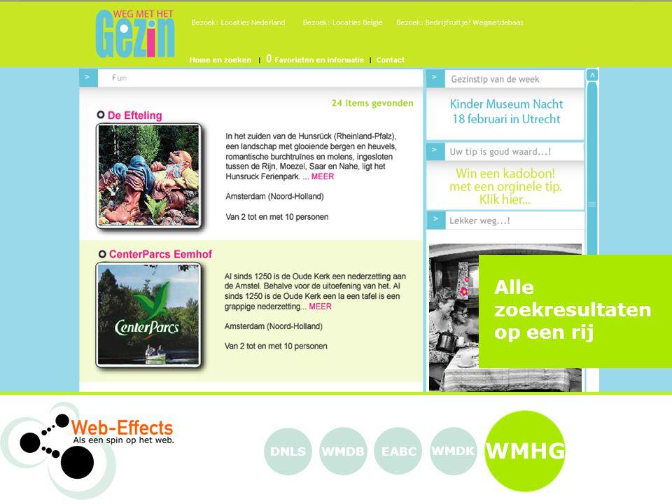 Alle zoekresultaten op een rij WMHG EABC WMDK WMDBDNLS