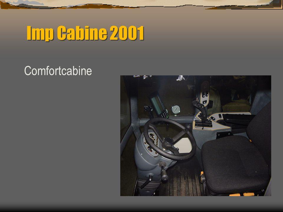 Spector Imp nieuwe cabine  Nieuwe cabine in 2001  Ergonomisch  Comfort  Airco  Geveerde bestuurders stoel  Zitting voor bijrijder  Bijzonder go