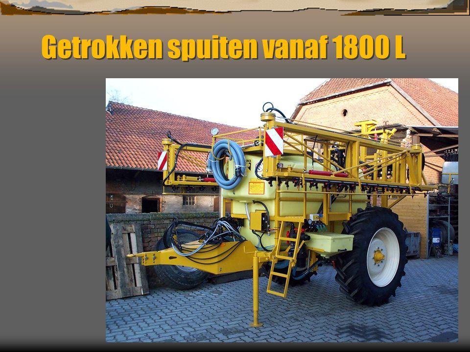 Getrokken spuiten vanaf 1800 L