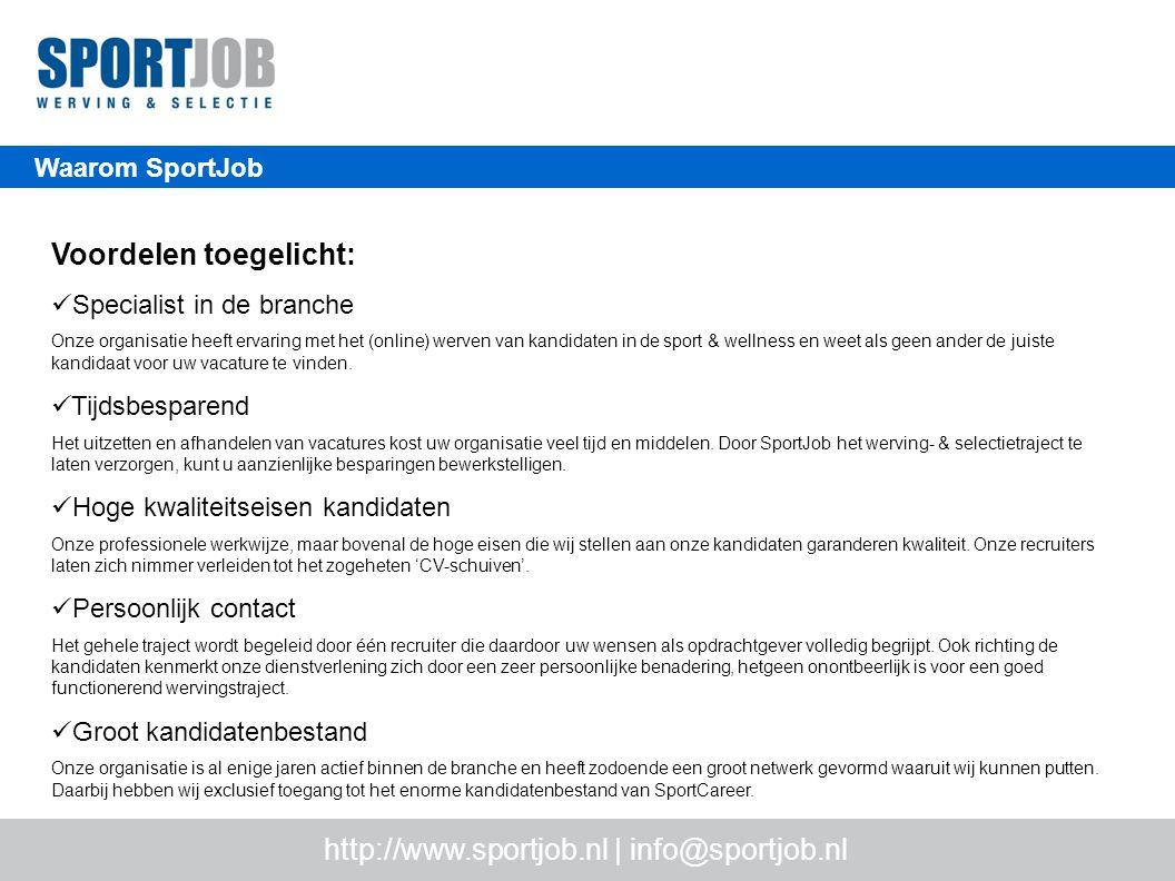 Waarom SportJob http://www.meestermatch.nl | info@meestermatch.nl Voordelen toegelicht: Specialist in de branche Onze organisatie heeft ervaring met het (online) werven van kandidaten in de sport & wellness en weet als geen ander de juiste kandidaat voor uw vacature te vinden.