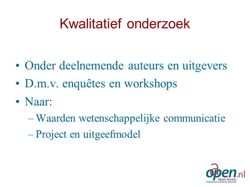 Kwalitatief onderzoek Onder deelnemende auteurs en uitgevers D.m.v.