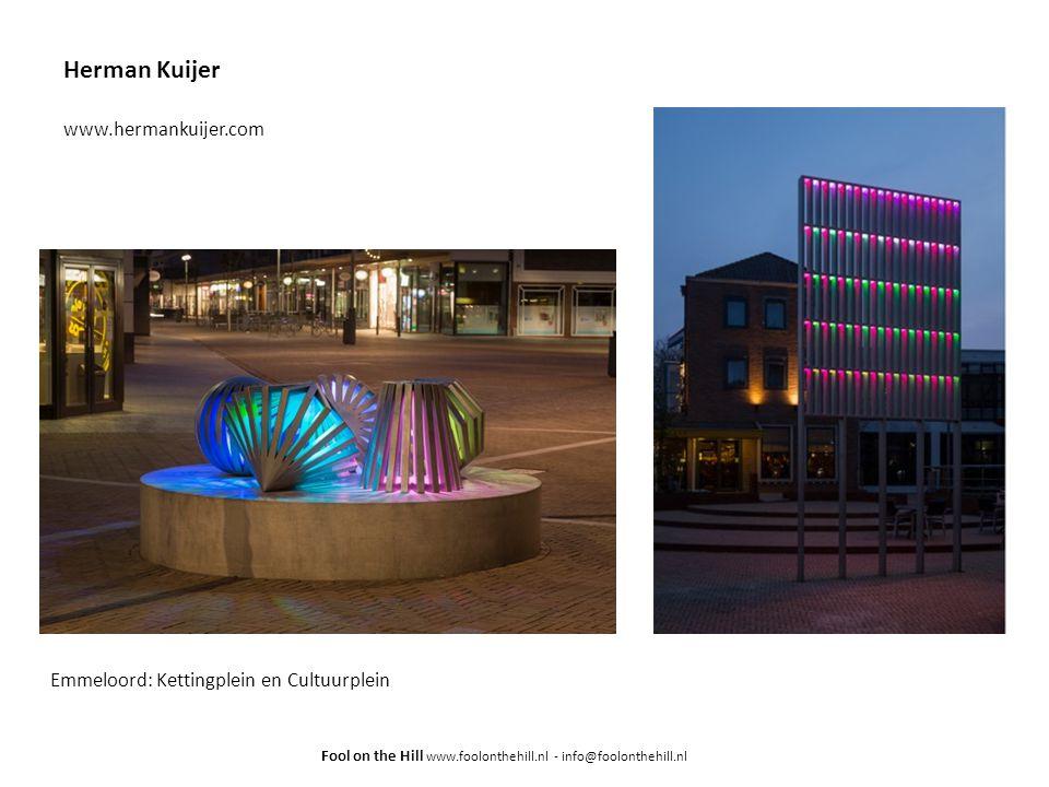 Herman Kuijer www.hermankuijer.com Emmeloord: Kettingplein en Cultuurplein Fool on the Hill www.foolonthehill.nl - info@foolonthehill.nl