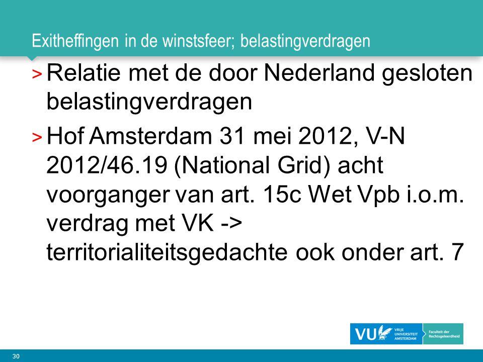 30 Exitheffingen in de winstsfeer; belastingverdragen > Relatie met de door Nederland gesloten belastingverdragen > Hof Amsterdam 31 mei 2012, V-N 201
