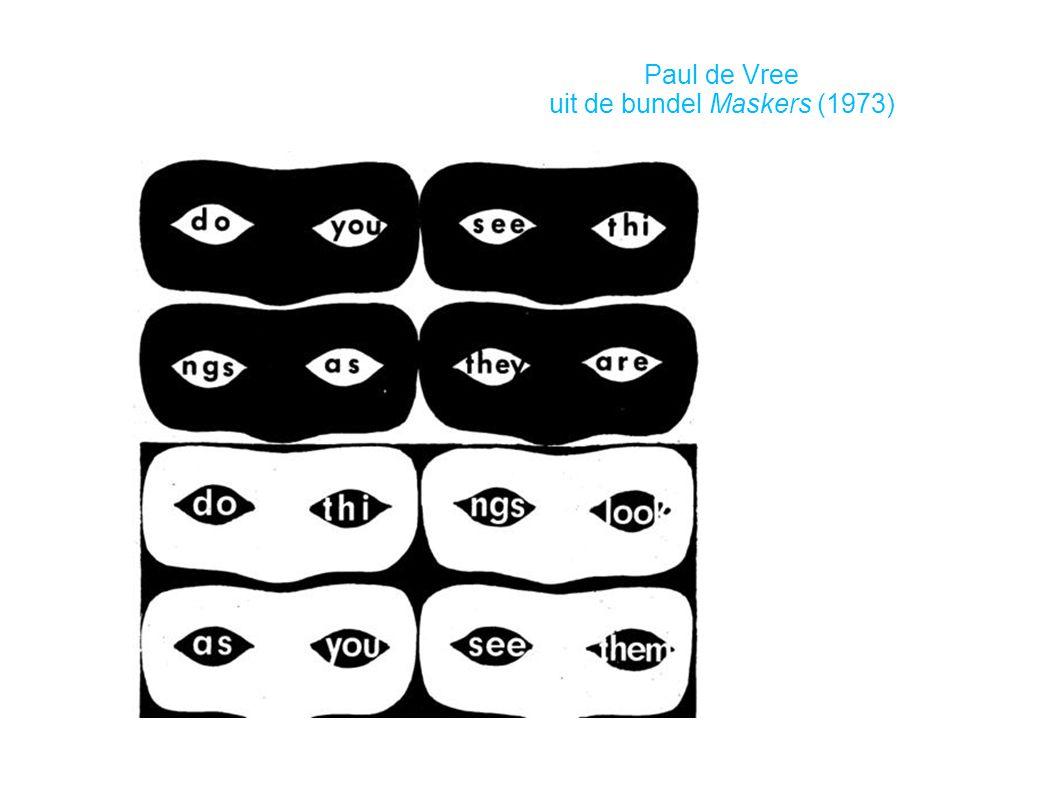 Paul de Vree uit de bundel Maskers (1973)