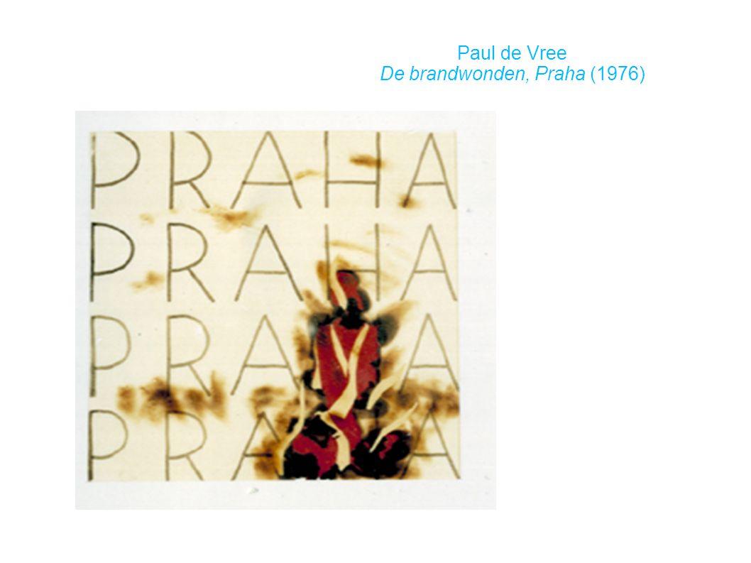 Paul de Vree De brandwonden, Praha (1976)