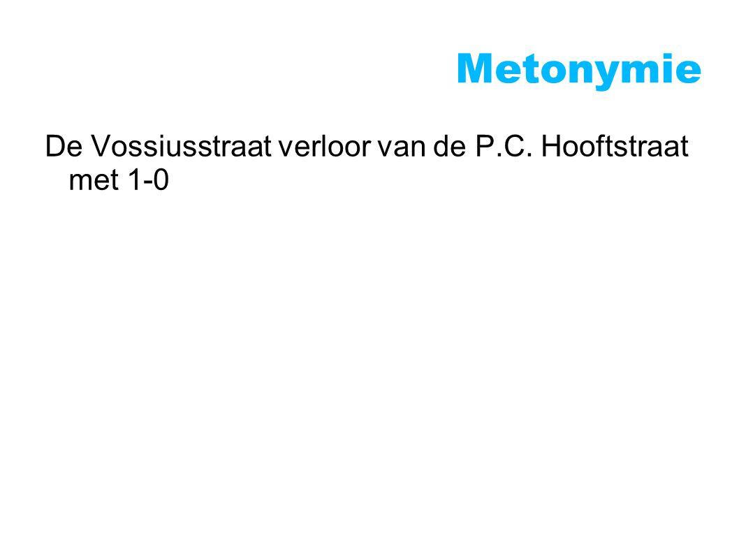 Metonymie De Vossiusstraat verloor van de P.C. Hooftstraat met 1-0