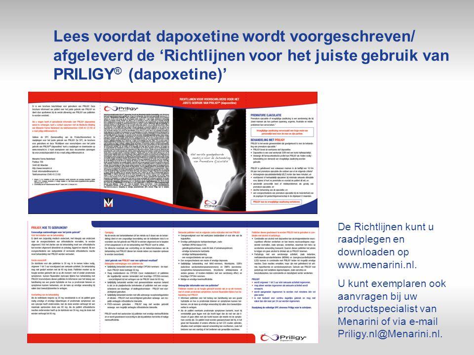 Lees voordat dapoxetine wordt voorgeschreven/ afgeleverd de 'Richtlijnen voor het juiste gebruik van PRILIGY ® (dapoxetine)' De Richtlijnen kunt u raa
