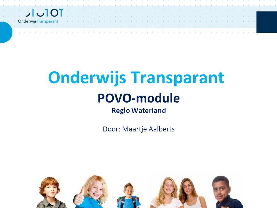 POVO-module Regio Waterland Door: Maartje Aalberts Onderwijs Transparant