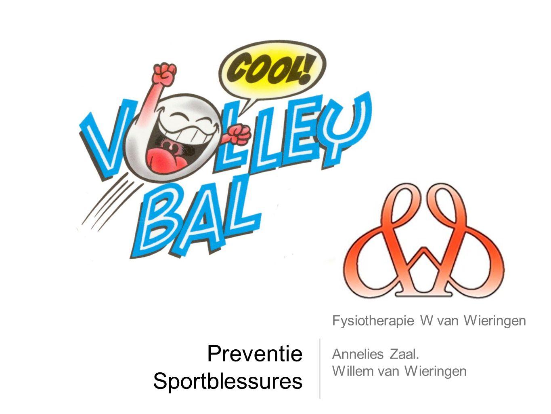 Preventie Sportblessures Fysiotherapie W van Wieringen Annelies Zaal. Willem van Wieringen