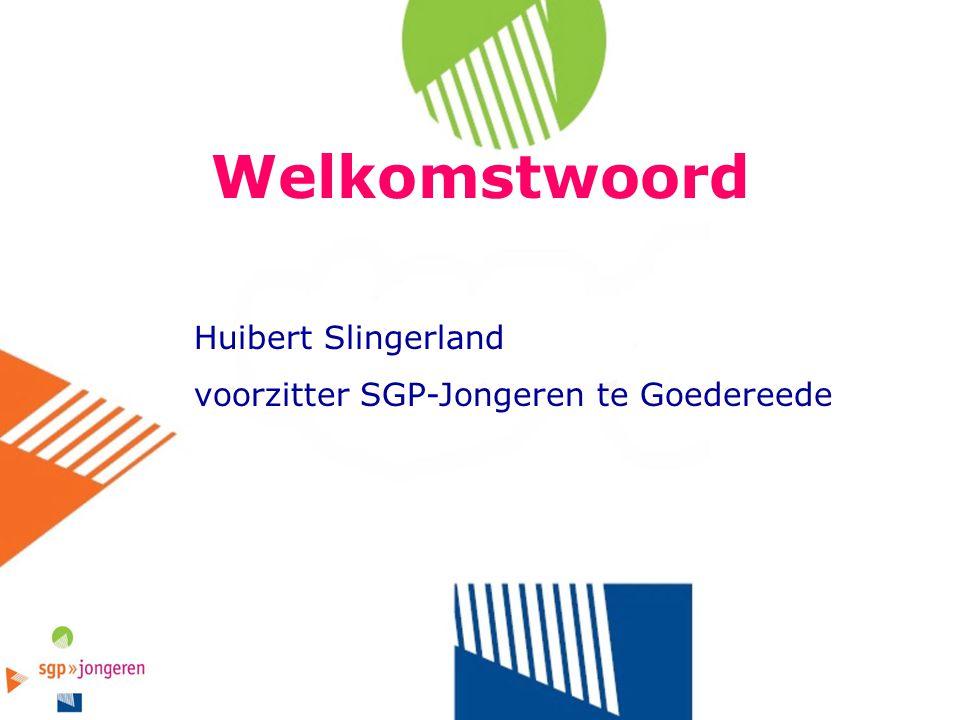 Welkomstwoord Huibert Slingerland voorzitter SGP-Jongeren te Goedereede