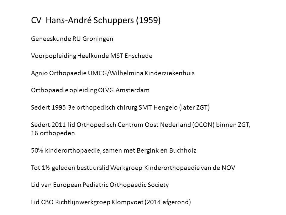CV Hans-André Schuppers (1959) Geneeskunde RU Groningen Voorpopleiding Heelkunde MST Enschede Agnio Orthopaedie UMCG/Wilhelmina Kinderziekenhuis Ortho