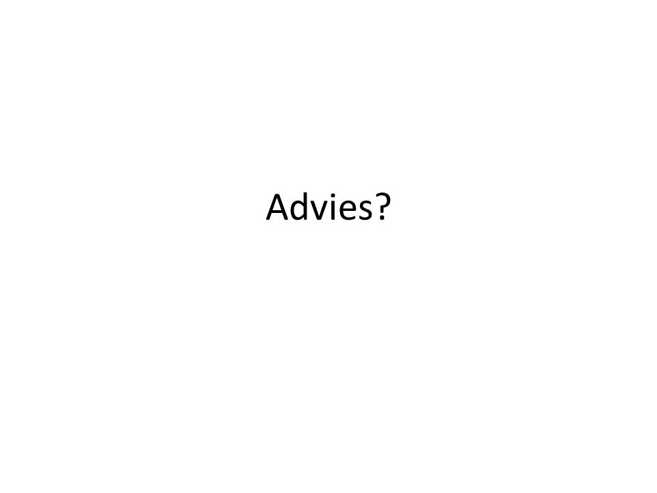 Advies?