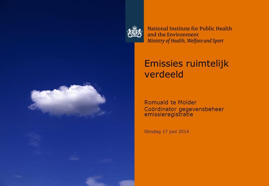 Emissies ruimtelijk verdeeld Romuald te Molder Coördinator gegevensbeheer emissieregistratie Dinsdag 17 juni 2014