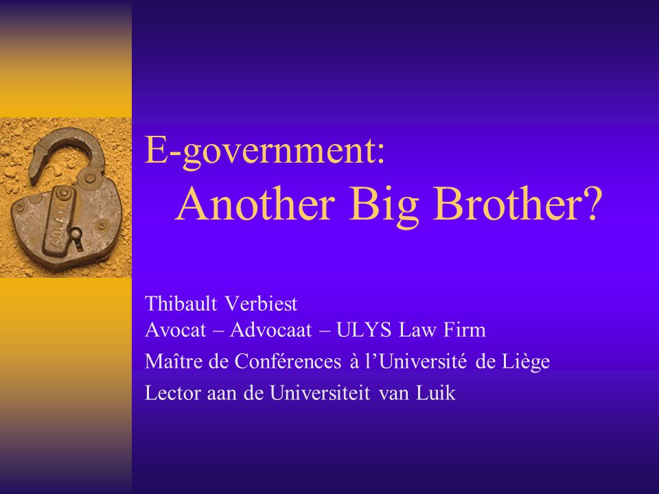 E-government: Another Big Brother.