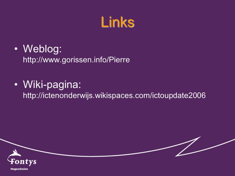 Links •Weblog:   •Wiki-pagina: