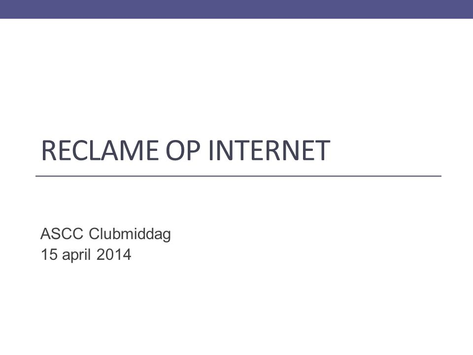 RECLAME OP INTERNET ASCC Clubmiddag 15 april 2014