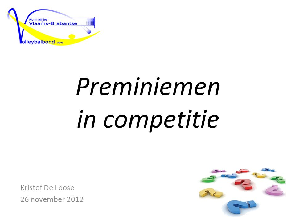 Preminiemen in competitie Kristof De Loose 26 november 2012