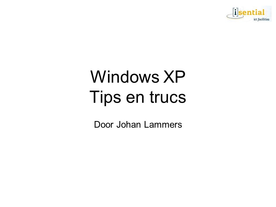 Windows XP Tips en trucs Door Johan Lammers