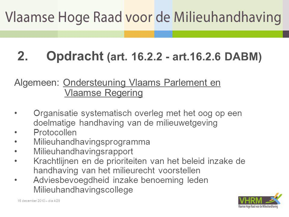 15 december 2010 – dia 4/29 2.Opdracht (art.