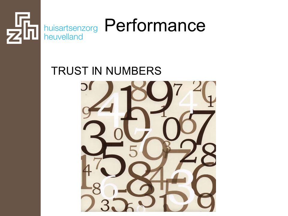 TRUST IN NUMBERS Performance