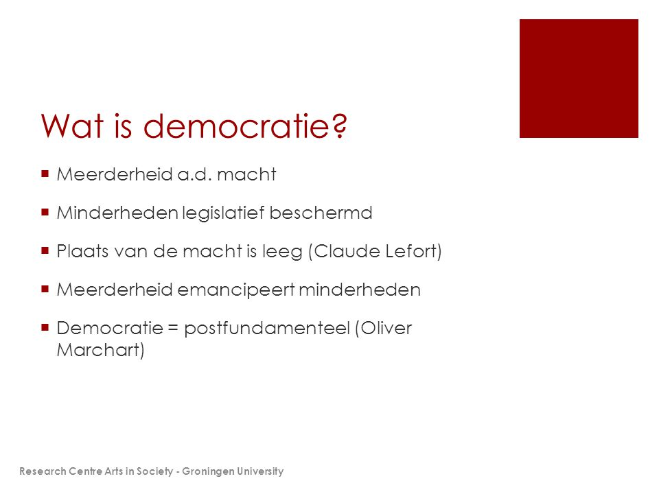 Wat is democratie.  Meerderheid a.d.