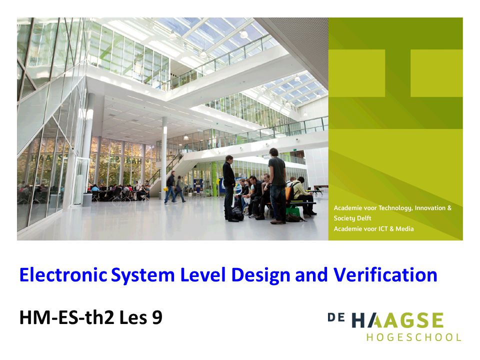 HM-ES-th2 Les 9 Electronic System Level Design and Verification