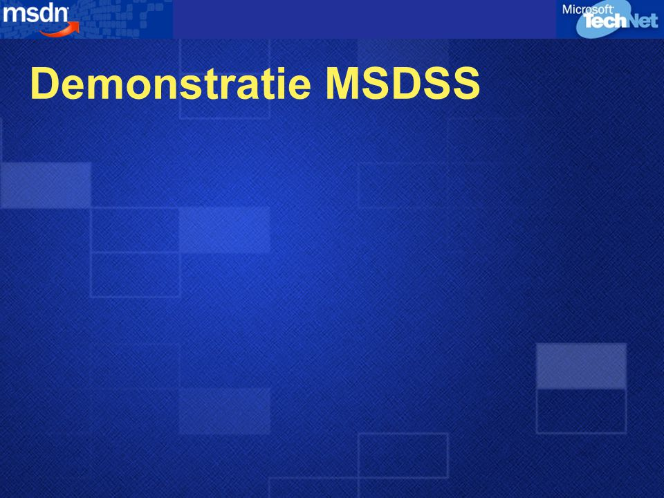 Demonstratie MSDSS