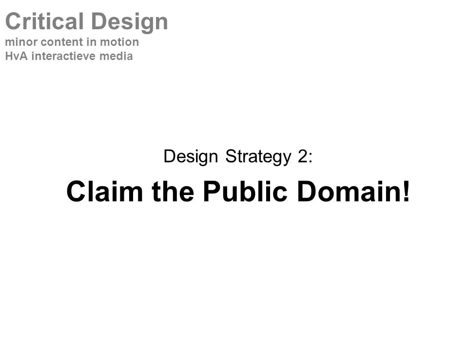 Design Strategy 2: Claim the Public Domain.