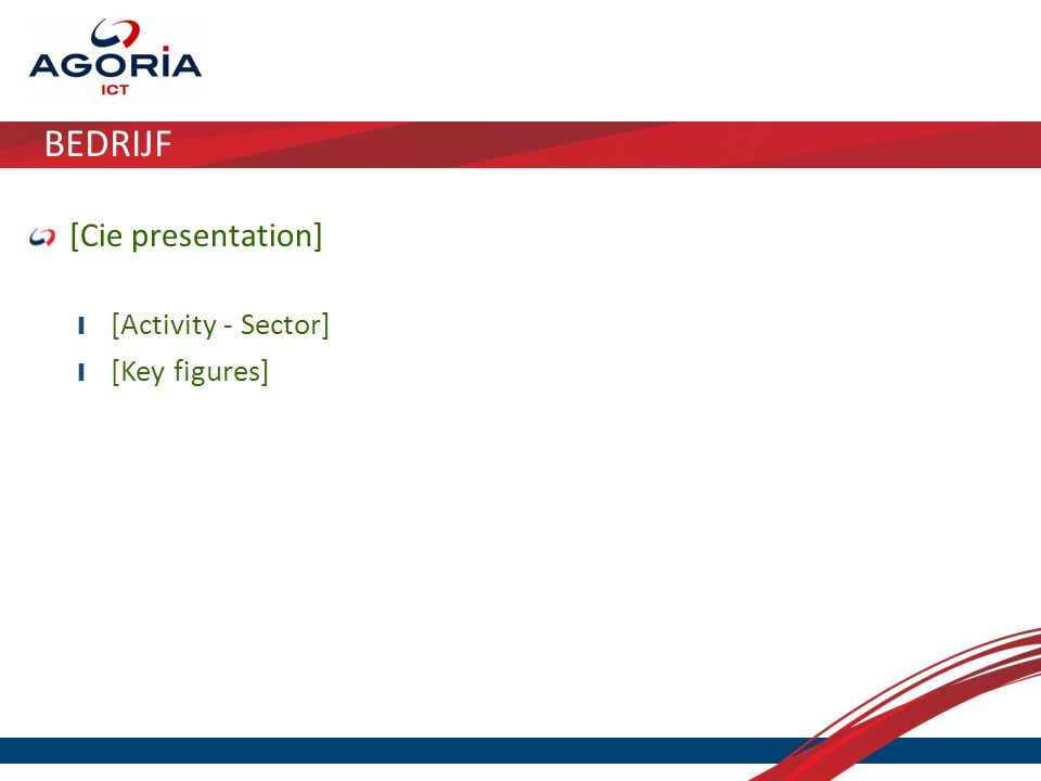 BEDRIJF [Cie presentation] ❙ [Activity - Sector] ❙ [Key figures]