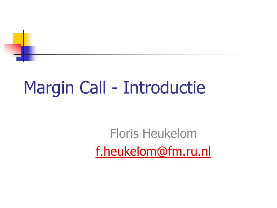 Margin Call - Introductie Floris Heukelom