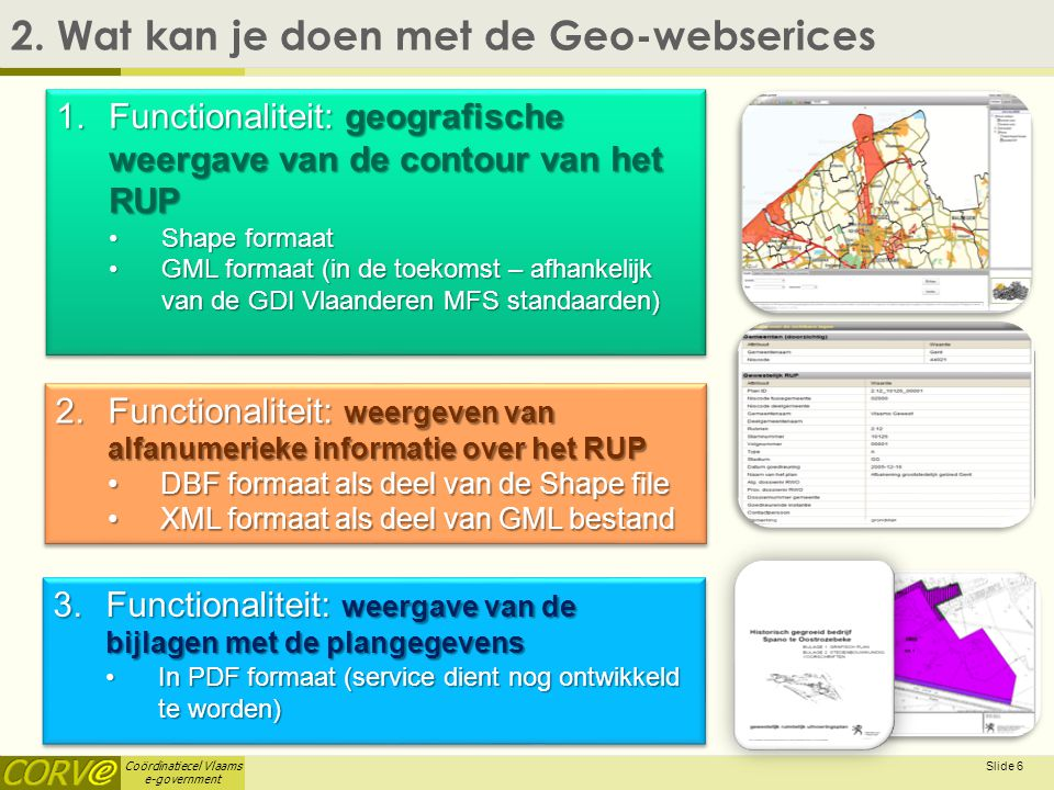 Coördinatiecel Vlaams e-government Slide 6 2.