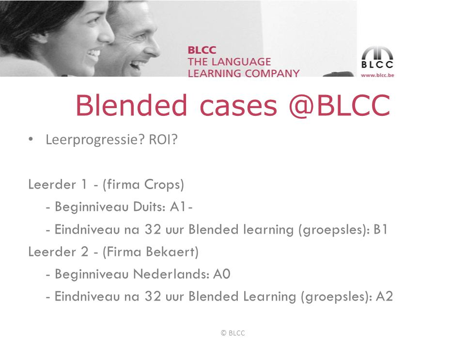 Blended cases @BLCC • Leerprogressie. ROI.