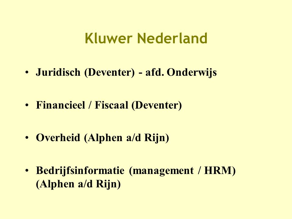Kluwer Nederland •Juridisch (Deventer) - afd.
