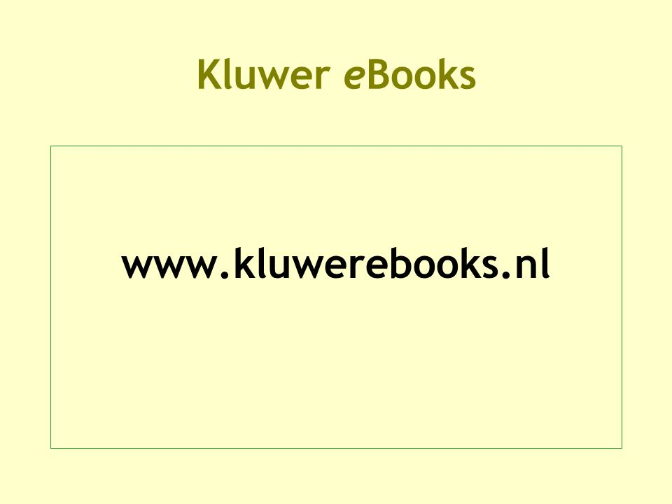 Kluwer eBooks www.kluwerebooks.nl
